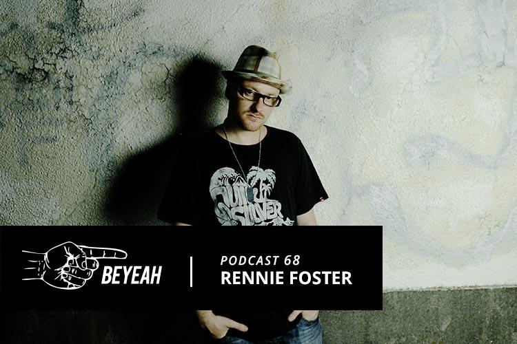 rennie foster podcast