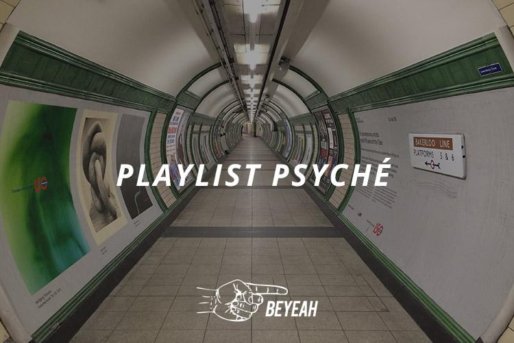 playlist psyché